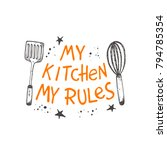 my kitchen my rules. logo  icon ... | Shutterstock .eps vector #794785354