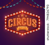 circus light sign. vintage... | Shutterstock .eps vector #794826793