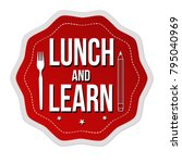 Lunch And Learn Label Or...