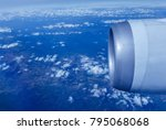 engine of the on sky plane... | Shutterstock . vector #795068068