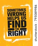 sometimes wrong helps us find... | Shutterstock .eps vector #795089986