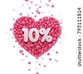 10  or ten percent pink heart... | Shutterstock . vector #795111814