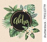 tropical vintage hawaiian flyer ... | Shutterstock .eps vector #795113779