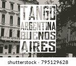 urban art. argentina. buenos... | Shutterstock . vector #795129628