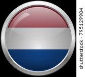 dutch flag glass button vector... | Shutterstock .eps vector #795129904