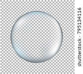 glass transparent ball isolated ... | Shutterstock .eps vector #795134116