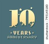10 years anniversary vector... | Shutterstock .eps vector #795145180