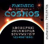 font fantastic cosmos.... | Shutterstock .eps vector #795159706