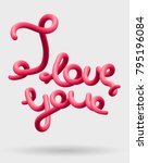 i love you creative pink... | Shutterstock .eps vector #795196084