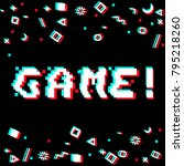 vector game phrase in pixel art ... | Shutterstock .eps vector #795218260