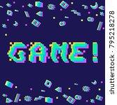 vector game phrase in pixel art ... | Shutterstock .eps vector #795218278
