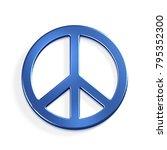 peace symbol.3d blue render... | Shutterstock . vector #795352300