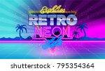 80's. eighties retro neon style.... | Shutterstock .eps vector #795354364