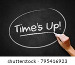 "a hand writing ""time's up ""... 