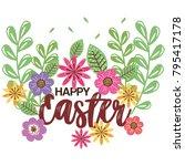 flowers happy easter season | Shutterstock .eps vector #795417178