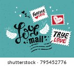 love mail  hand drawn lettering.... | Shutterstock .eps vector #795452776