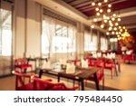 abstract blur restaurant and... | Shutterstock . vector #795484450