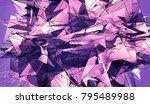 polygonal violet background.... | Shutterstock . vector #795489988