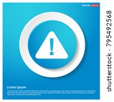 warning  attention icon... | Shutterstock .eps vector #795492568