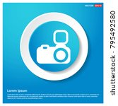 camera icon abstract blue web... | Shutterstock .eps vector #795492580