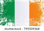 flag of ireland. wrinkled dirty ... | Shutterstock . vector #795509368