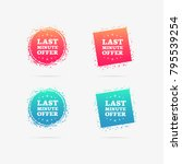 last minute offer labels | Shutterstock .eps vector #795539254