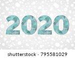2020 polygonal vector symbol....   Shutterstock .eps vector #795581029