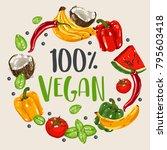 100  vegan hand lettering text...   Shutterstock .eps vector #795603418