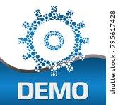 demo text written over blue... | Shutterstock . vector #795617428
