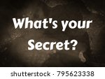 what's your secret  | Shutterstock . vector #795623338