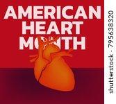 american heart month logo... | Shutterstock .eps vector #795638320