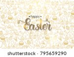 easter poster with hand made... | Shutterstock .eps vector #795659290