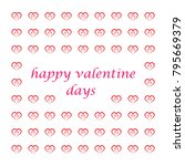 valentine days background | Shutterstock .eps vector #795669379
