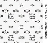 fashion pattern with wrist... | Shutterstock .eps vector #795757678