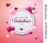 happy valentines day design... | Shutterstock .eps vector #795772558