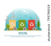 recycle bins. waste management... | Shutterstock .eps vector #795790519