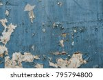 old blue wall. grunge... | Shutterstock . vector #795794800