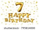 golden number seven metallic... | Shutterstock .eps vector #795814000
