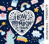 i love you to the moon and back.... | Shutterstock .eps vector #795840979