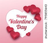happy valentines day greeting... | Shutterstock .eps vector #795855643