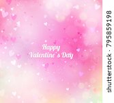 valentine's day background with ... | Shutterstock .eps vector #795859198