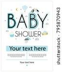 baby shower. cute invitation... | Shutterstock .eps vector #795870943