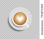 coffee cup. latte art heart... | Shutterstock .eps vector #795871969