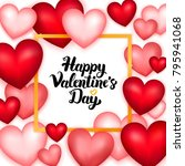 happy valentines day many... | Shutterstock .eps vector #795941068