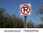 no parking street road sign...   Shutterstock . vector #796005940
