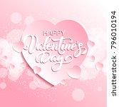 happy valentine's day hand... | Shutterstock .eps vector #796010194