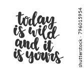 hand drawn lettering quote  ...   Shutterstock .eps vector #796015954