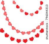 valentine's day. garlands of... | Shutterstock .eps vector #796044313