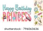 happy birthday princess... | Shutterstock .eps vector #796063636