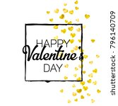 valentines day card with gold... | Shutterstock .eps vector #796140709